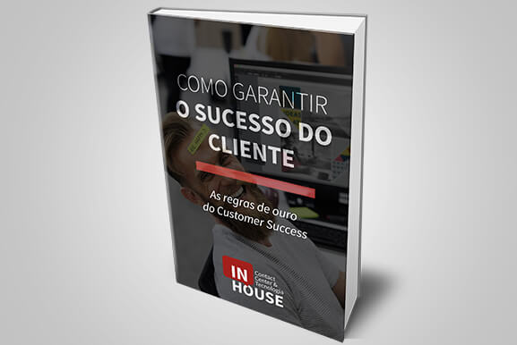 Como garantir o sucesso do cliente