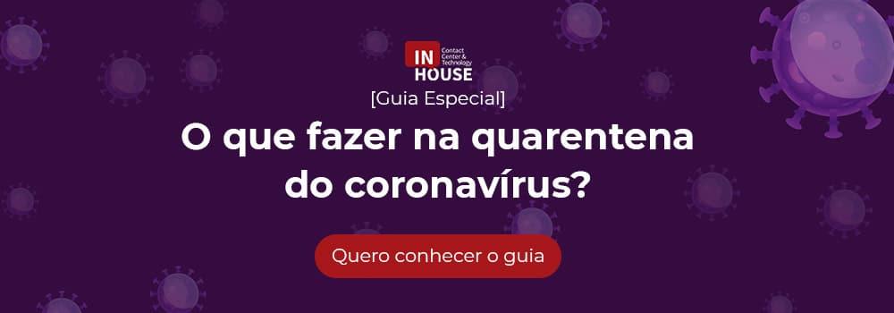 o que fazer na quarentena do coronavirus